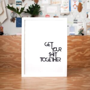 Get your shit together - A Venda portugues design grafico