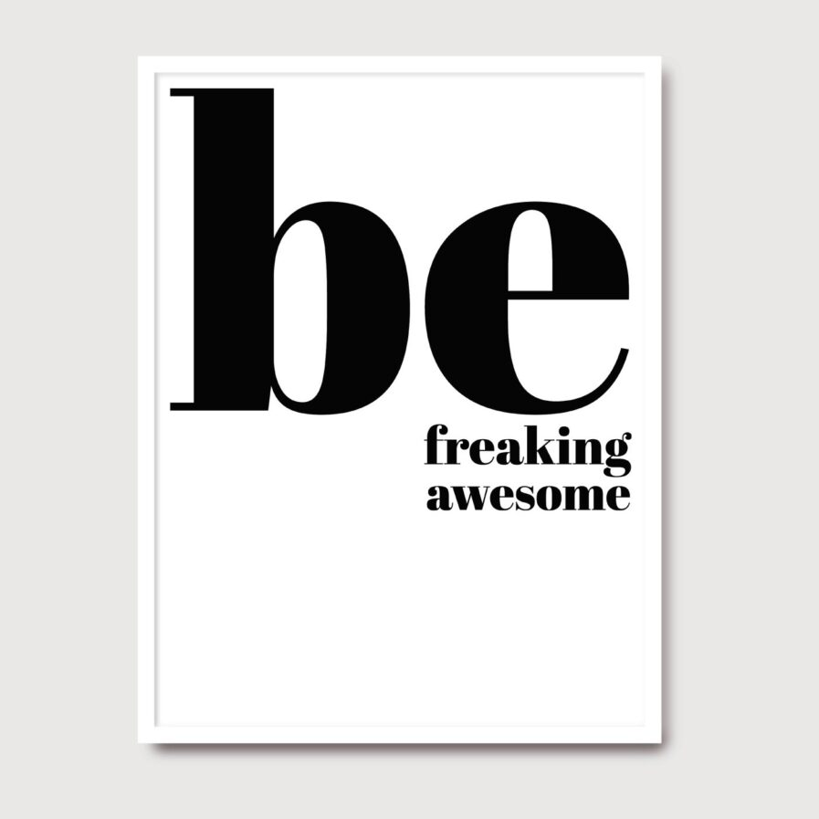 Be Freaking Awesome - A Venda portuguese graphic design