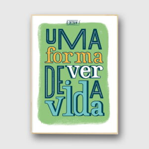Uma forma de ver a vida poster de the two design studio