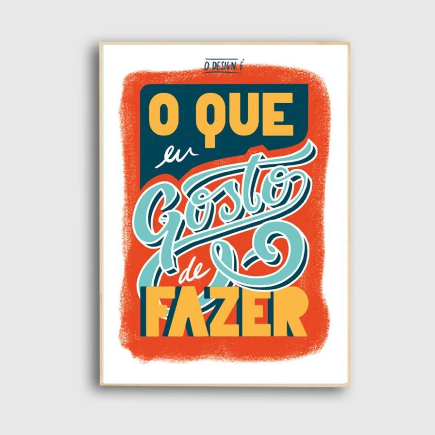O Que Eu Gosto de Fazer poster the two design studio
